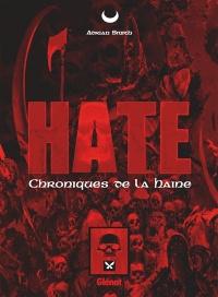 Hate : chroniques de la haine