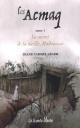 Couverture : Les Acmaq T.1 : Le secret de la vieille Madouesse Diane Carmel Léger
