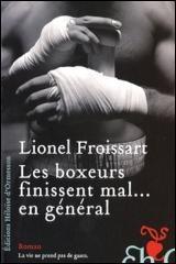 Boxeurs Finissent Mal en Général