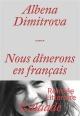 Couverture : Nous dînerons en français Albéna Dimitrova