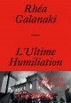 Couverture : L'ultime humiliation Rea Galanaki