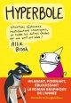 Couverture : Hyperbole : situations fâcheuses, insatisfactions chroniques... Allie Brosh
