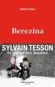Couverture : Bérézina Sylvain Tesson