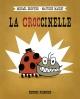 Couverture : Croccinelle Matthieu Maudet, Michaël Escoffier