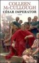 Couverture : César Imperator Colleen Mccullough
