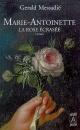 Couverture : Marie-antoinette, la Rose Écrasée Gérald Messadié