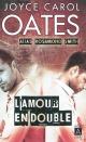 Couverture : L'amour en double Joyce Carol Oates
