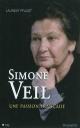 Couverture : Simone Veil : Une passion française Laurent Pfaadt
