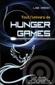 Couverture : Tout l'univers de Hunger Games Lois H. Gresh