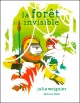 Couverture : Forêt invisible (La) Julia Woignier