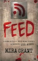 Couverture : Feed T.1 Mira Grant