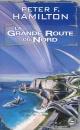 Couverture : La grande route du Nord T.1: La grande route du Nord Peter F. Hamilton