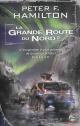 Couverture : Grande route du Nord (La)T.2 Peter F. Hamilton