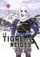 Couverture : Le tigre des neiges T.4 Akiko Higashimura