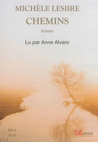 Vignette du livre Chemins  1CD mp3  (2h20)