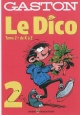 Couverture : Gaston, Le dico T.2: De K à Z André Franquin, Renaud Mouraux, Pedro Inigo Yanez