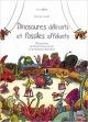 Couverture : Dinosaures délirants et fossiles affolants Pierre-yves Cezard, Martial Caroff, Matthieu Rotteleur