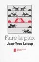 Couverture : Faire la paix:paroles et paraboles pour la paix Jean-yves Leloup