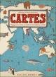 Couverture : Cartes: Voyages parmi mille curiosités et merveilles du monde Daniel Mizielinski, Aleksandra Mizielinska