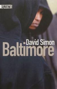 Baltimore: une année dans les rues meurtrières