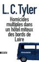 Couverture : Homicides multiples dans un hôtel miteux des bords de Loire L. C. Tyler
