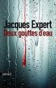 Couverture : Deux gouttes d'eau Jacques Expert