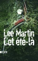 Couverture : Cet été là Lee Martin