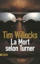 Couverture : La mort selon Turner Tim Willocks