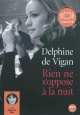 Couverture : Rien ne s'oppose à la nuit  1 CD mp3 (9h05) Delphine De Vigan