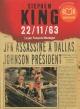 Couverture : 22-11-63 JFK assassiné à Dallas... 3 CD mp3 (36h00) Stephen King