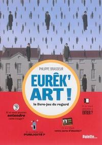Eurêk'art !: un regard créatif