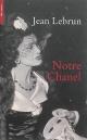 Couverture : Notre Chanel Jean Lebrun