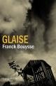 Couverture : Glaise Franck Bouysse
