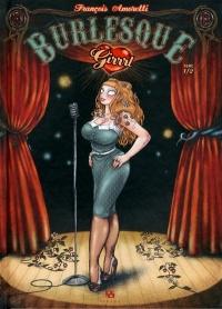 Burlesque girrrl T.1