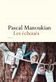Couverture : Les échoués Pascal Manoukian