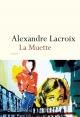 Couverture : La muette Alexandre Lacroix