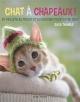 Couverture : Chats à chapeaux !: 30 projets à tricoter et à crocheter pour mat Sara Thomas