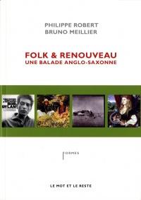 Folk et renouveau: une balade anglo-saxonne
