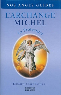 Vignette du livre Archange Michel: la protection
