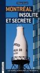 Couverture : Montréal insolite et secrète Philippe Renault