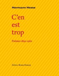 C'en est trop : poèmes 1892-1962