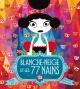 Couverture : Blanche-Neige et les 77 nains Davide Cali, Raphaëlle Barbanègre