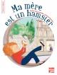 Couverture : Ma mère est un hamster Agnès De Lestrade, Fanny Denisse