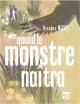 Couverture : Quand le monstre naîtra Nicolas Michel