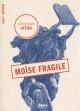 Couverture : Moïse fragile Jean-christophe Attias
