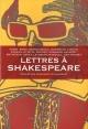 Couverture : Lettres à Shakespeare