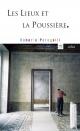 Couverture : Les lieux et la poussière Roberto Peregalli