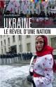 Couverture : Ukraine: le réveil d'une nation Alain Guillemoles