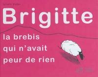 Brigitte, la brebis qui n'avait peur de rien