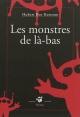 Couverture : Monstres de là-bas (Les) Hubert Ben Kemoun
